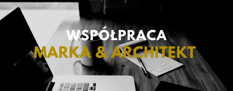 Jak współpracować z architektem?
